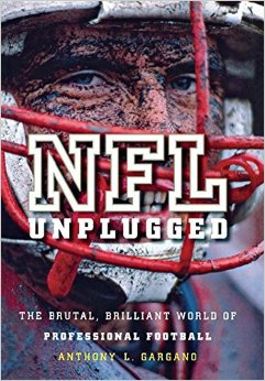 The NFL Unplugged- The Brutal, Brilliant World of Professional Football .jpg
