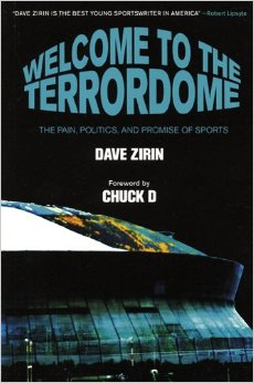Welcome to the Terrordom- The Pain, Politics and Promise of Sports Dave Zirin.jpg