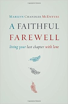 A Faithful Farewell- Living Your Last Chapter With Love .jpg