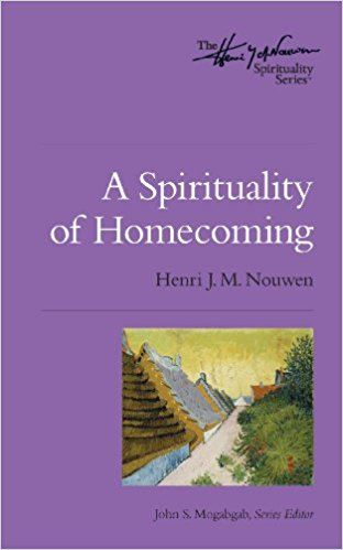 A Spirituality of Homecoming.jpg