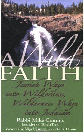 A Wild Faith- Jewish Ways into Wilderness.jpg