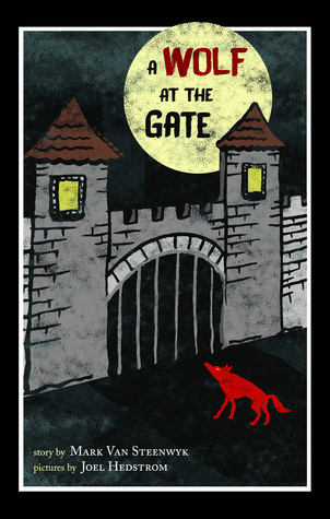 A Wolf at the Gate Mark Van Steenwyk,.jpg