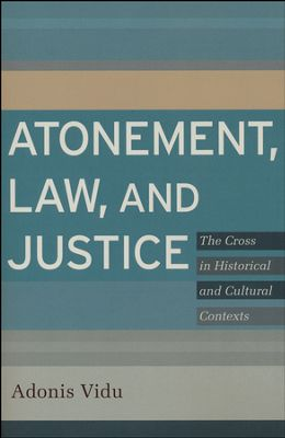 Atonement, Law, and Justice- The Cross in Historical and Cultural Context .jpg