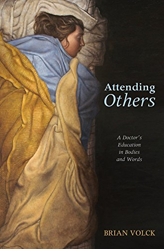 Attending Others- A Doctor's Education  in Bodies and Words.jpg