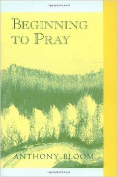 Beginning to Pray Anthony Bloom.jpg