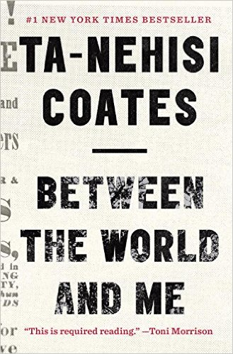 Between the World and Me Ta-Nehisi Coates .jpg