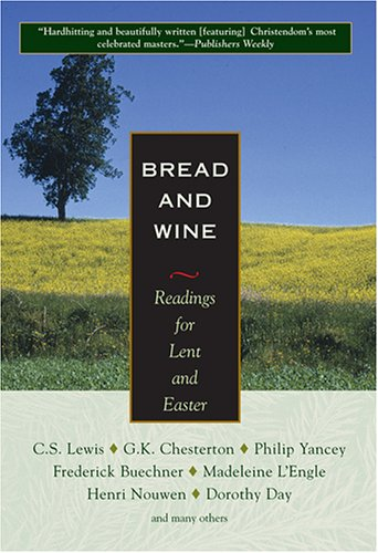 Bread and Wine- Readings for Lent and Easter .jpg