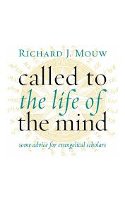 Called to the Life of the Mind- Some Advice for Evangelical Scholars.jpg
