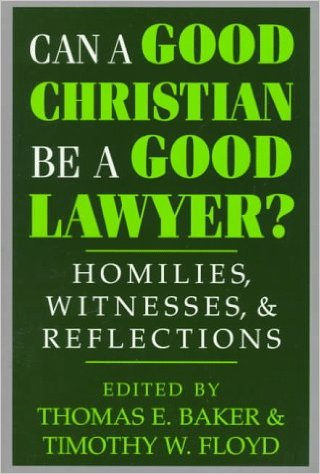 Can a Good Lawyer Be a Good Christian.jpg