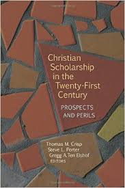 Christian Scholarship in the Twenty-First Century- Prospects and Perils.jpg