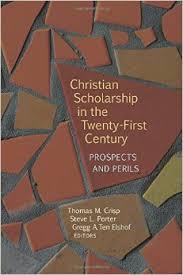 Christian Scholarship in the Twenty-First Century- Prospects and Perils.jpg