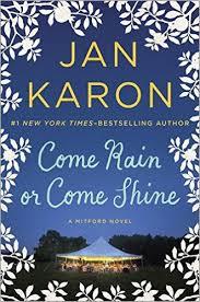 Come Rain or Come Shine- A Mitford Novel.jpg