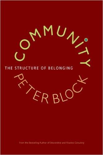 Community- The Structure of Belonging Peter Block.jpg