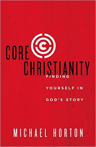 Core Christianity- Finding Yourself in God's Story.jpg