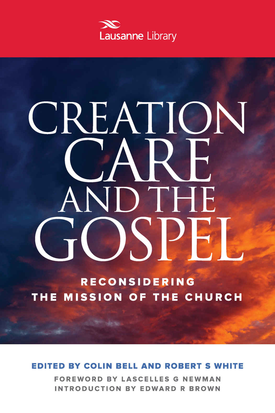 Creation Care and the Gospel- Reconsidering The Mission of the Church .jpg