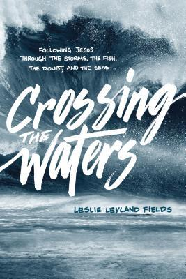 Crossing the Waters- Following Jesus.jpg