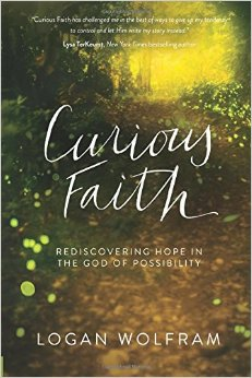 Curious Faith- Rediscovering Hope in the God of Possibility .jpg