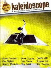 DVD Kaleidoscope- A Skateboarding Film  Steelroots  .jpg