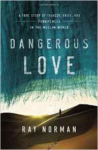 Dangerous Love- A True Story of Tragedy, Faith.jpg