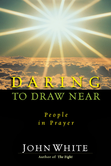 Daring to Draw Near- People in Prayer .jpg