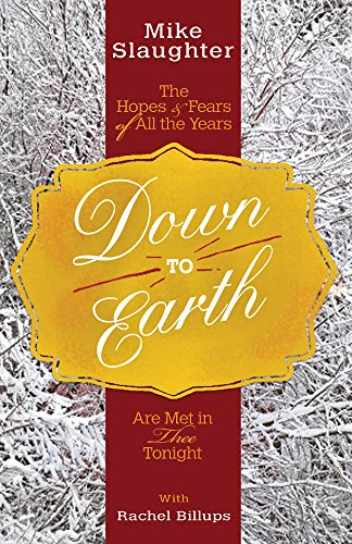 Down To Earth- The Hopes and Fears of All The Years Are Met In Thee Tonight .jpg