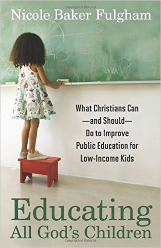 Educating All God's Children- What Christians Can--And Should--Do.jpg