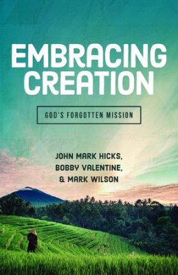 Embracing Creation- God's Forgotten Mission.jpg