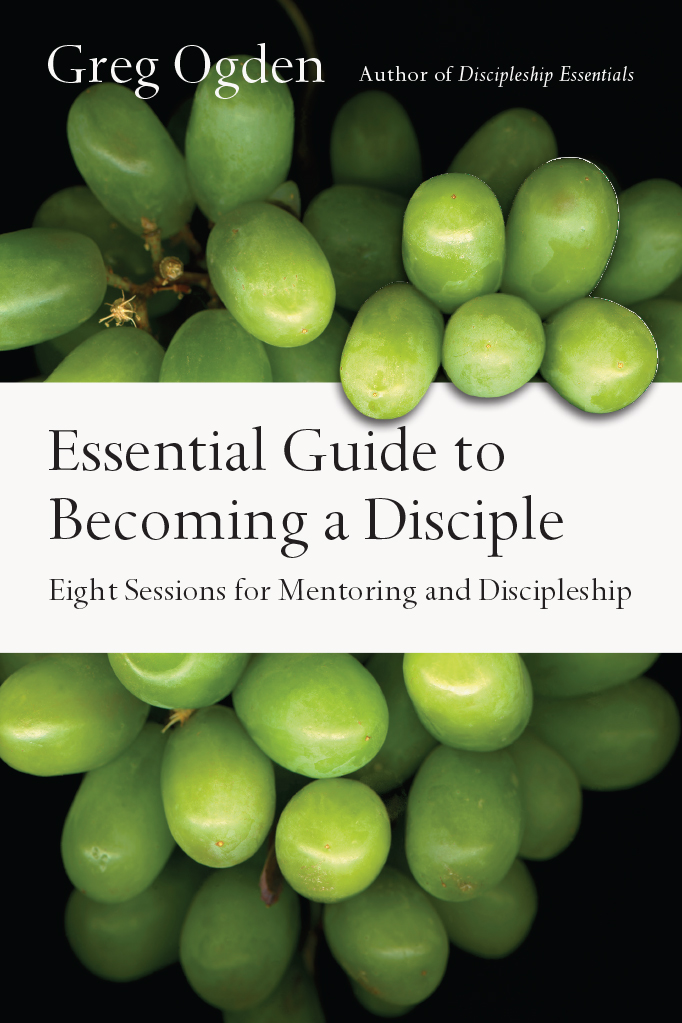 Essential Guide to Becoming a Disciple- Eight Sessions for Mentoring and Discipleship .jpg