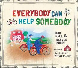 Everybody Can Help Somebody.jpg