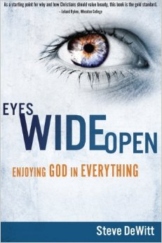 Eyes Wide Open- Enjoying God in Everything.jpg