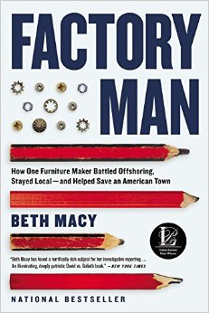 Factory Man- How One Furniture Maker Battled Offshoring, Stayed Local - and Helped Save an American Town,.jpg