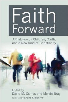 Faith Forward- A Dialogue on Children, Youth, and a New Kind of Christianity.jpg