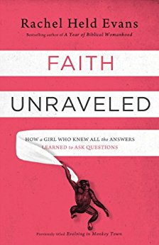 Faith Unraveled- How a Girl Who Knew All The Answers.jpg