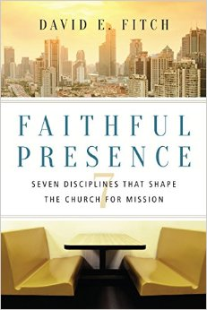 Faithful Presence- Seven Disciplines That Shape the Church for Mission.jpg