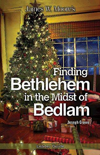 Finding Bethlehem in the Midst of Bedlam.jpg