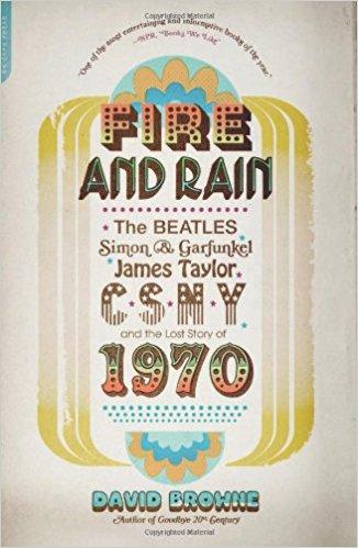 Fire and Rain- The Beatles, Simon and Garfunkel, James Taylor, CSNY .jpg