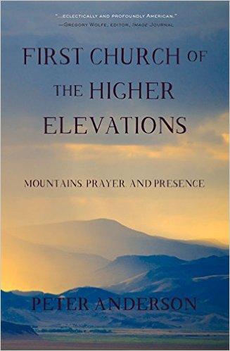First Church of the Higher Elevations- Mountains, Prayer, and Presence.jpg