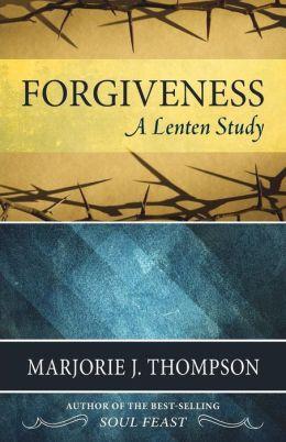 Forgiveness- A Lenten Study.jpg
