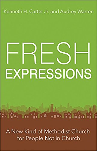 Fresh Expressions- A New Kind of Methodist Church for People Not in Church .jpg