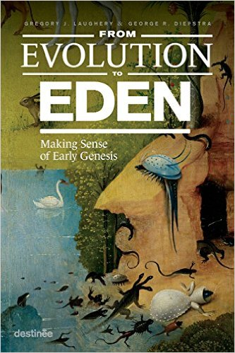 From Evolution to Eden- Making Sense of Early Genesis.jpg