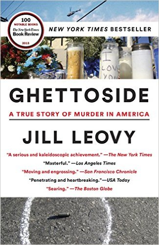 Ghettoside- A True Story of Murder in America.jpg