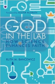 God in the Lab- How Science Enhances Faith .jpg