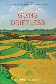 Going Driftless- Life Lessons from the Heartland for Unraveling Times.jpg