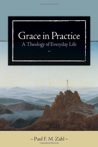 Grace in Practice- A Theology of Everyday Life .jpg