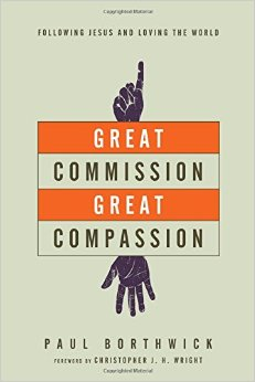 Great Commission Great Compassion- Following Jesus and Loving the World.jpg