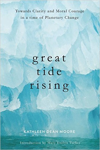 Great Tide Rising- Towards Clarity and Moral Courage in a Time of Planetary Change .jpg