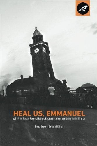 Heal Us, Emmanuel- A Call for Reconciliation, Representation, and Unity in the Church.jpg