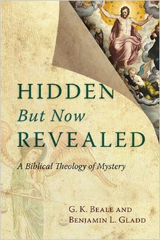 Hidden But Now Revealed- A Biblical Theology of Mystery .jpg
