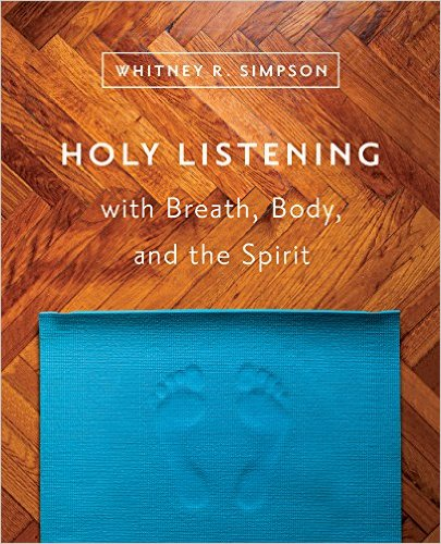 Holy Listening with Breath, Body, and the Spirit .jpg