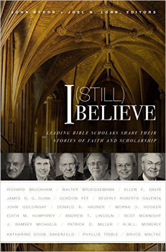 I (Still) Believe- Leading Bible Scholars Share.jpg